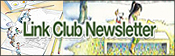 LINKCLUB NEWSLETTER(リンククラブ・ニューズレター)